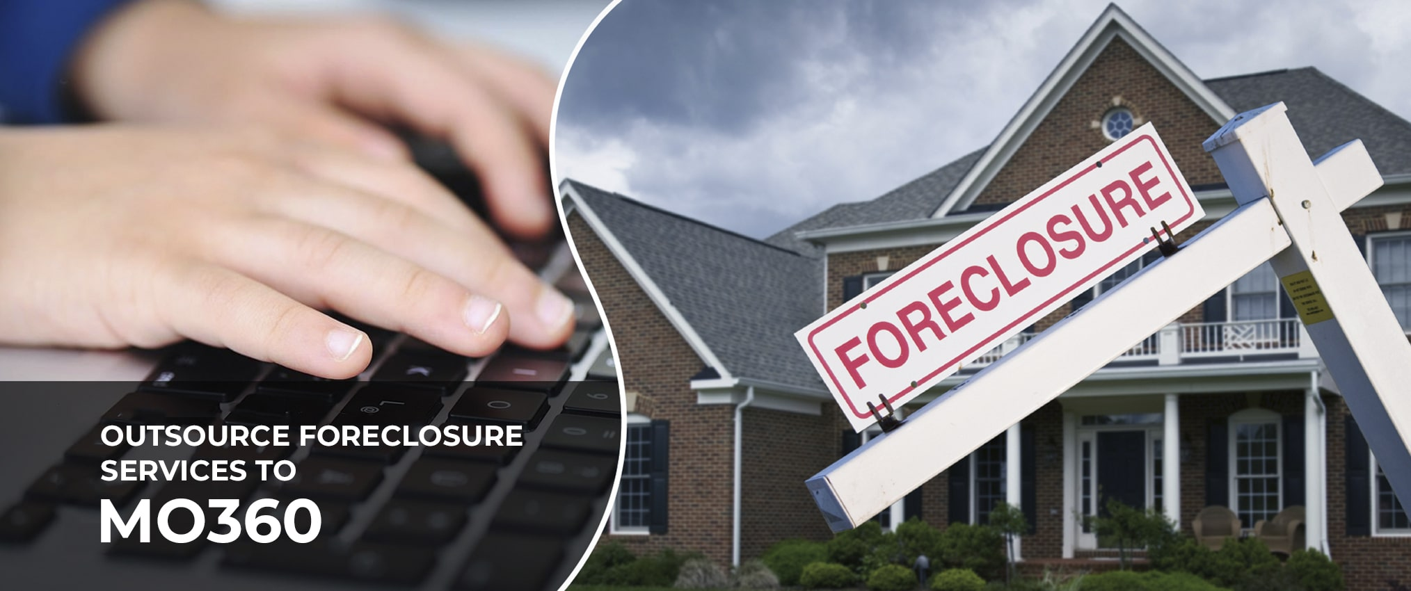 outsource foreclosure services mo360